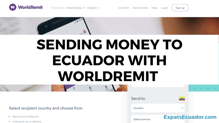 Sending Money to Ecuador with WorldRemit