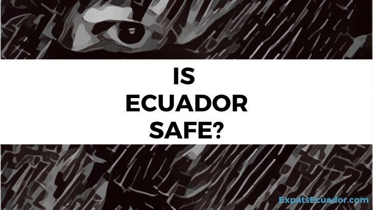 Is Ecuador Safe