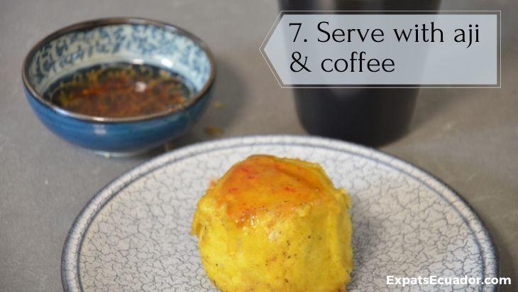 Bolon de verde - Serve with coffee and aji