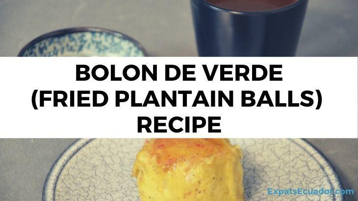 Bolon de verde fried plantain balls recipe