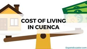 Cost of Living in Cuenca Ecuador