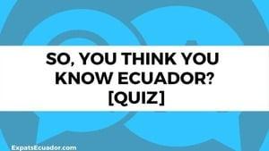 Ecuador Quiz